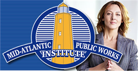 Registration for the Mid-Atlantic Public Works Institute Session I is Now Open